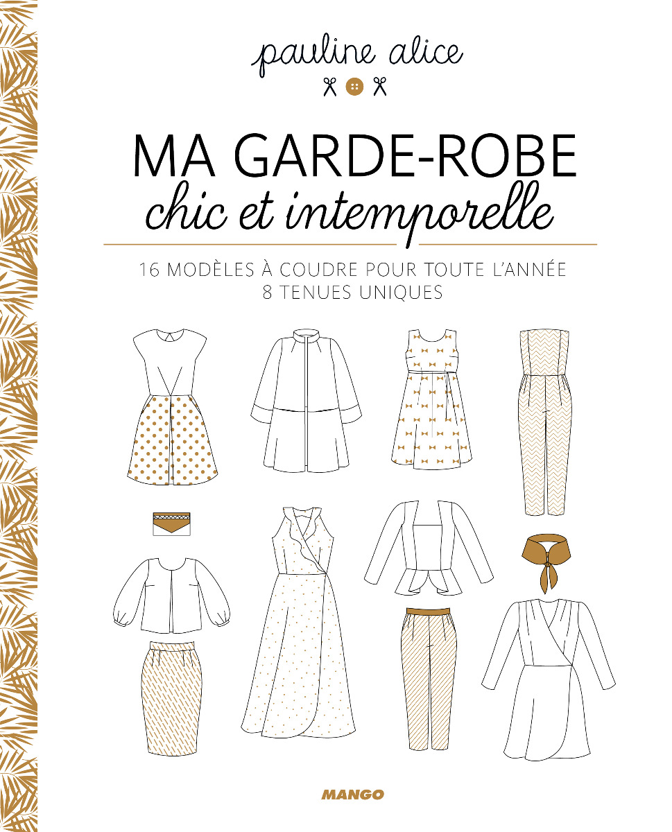 Ma garde-robe chic et intemporelle pauline alice éditions Mango