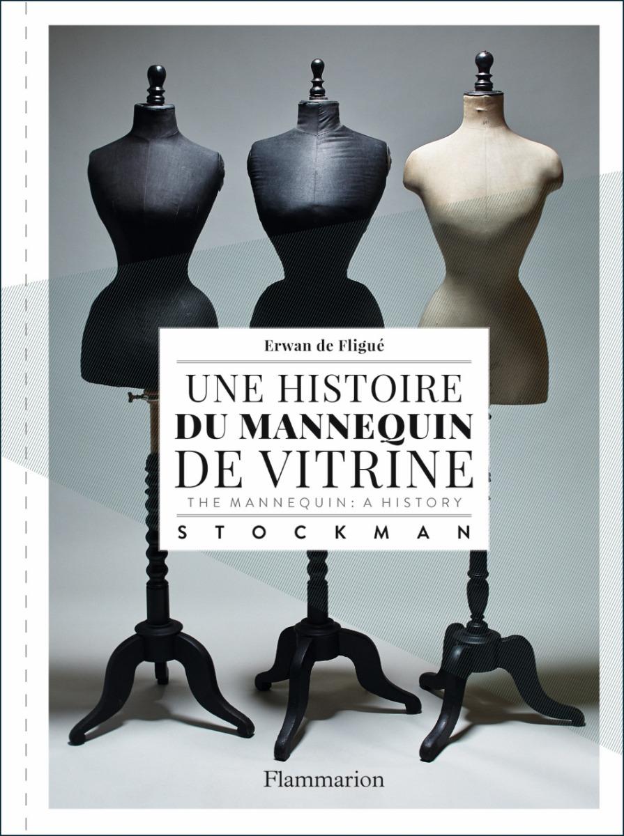 """Livre """"une histoire du mannequin de vitrine"""" Flammarion"""
